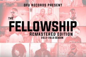 "Ofu Records Presents ""The Fellowship Remastered Edition 2012-2016 Season"" (Project)"
