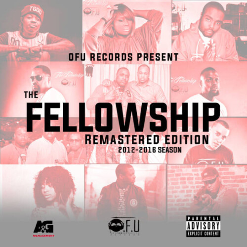 "Fellowship-Remastered-500x500 Ofu Records Presents ""The Fellowship Remastered Edition 2012-2016 Season"" (Project)"