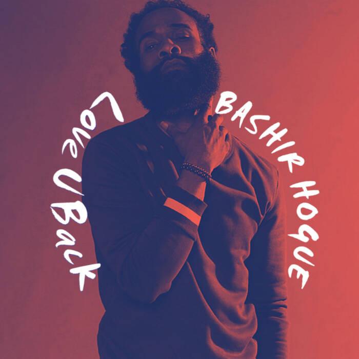 Love-U-Back-Bashir-26 HHS87 Artist Profile: Bashir Hogue
