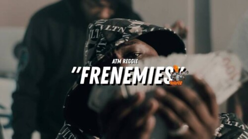 atm-500x281 ATM Reggie - Frenemies (Video)
