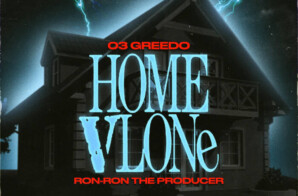 "03 Greedo's ""Home Vlone"" + announces album w/ Ron-Ron"