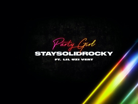 "STAYSOLIDROCKY SHARES ""PARTY GIRL"" REMIX FEATURING LIL UZI VERT & ANNOUNCES 7-TRACK FALLIN' EP"