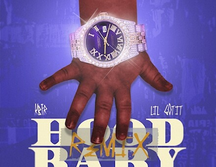 "KBFR AND LIL GOTIT JOIN FORCES FOR ""HOOD BABY"" REMIX"