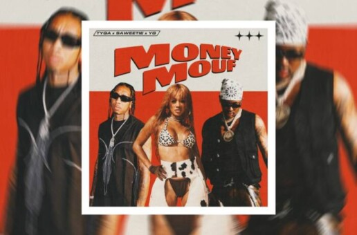 "Tyga Taps Saweetie & YG For ""Money Mouf"""