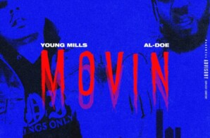"Young Mills – ""Movin"""