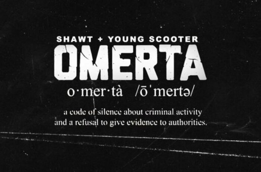 Shawt Ft. Young Scooter – Omerta (Video)