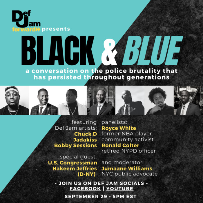 "unnamed-24 Def Jam Forward Presents ""Black & Blue:"" A Conversation on Police Brutality on 9/29!"