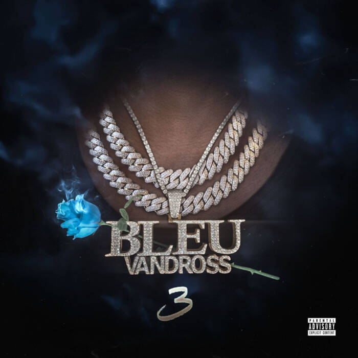 unnamed-3 YUNG BLEU SHARES NEW ALBUM, BLEU VANDROSS 3