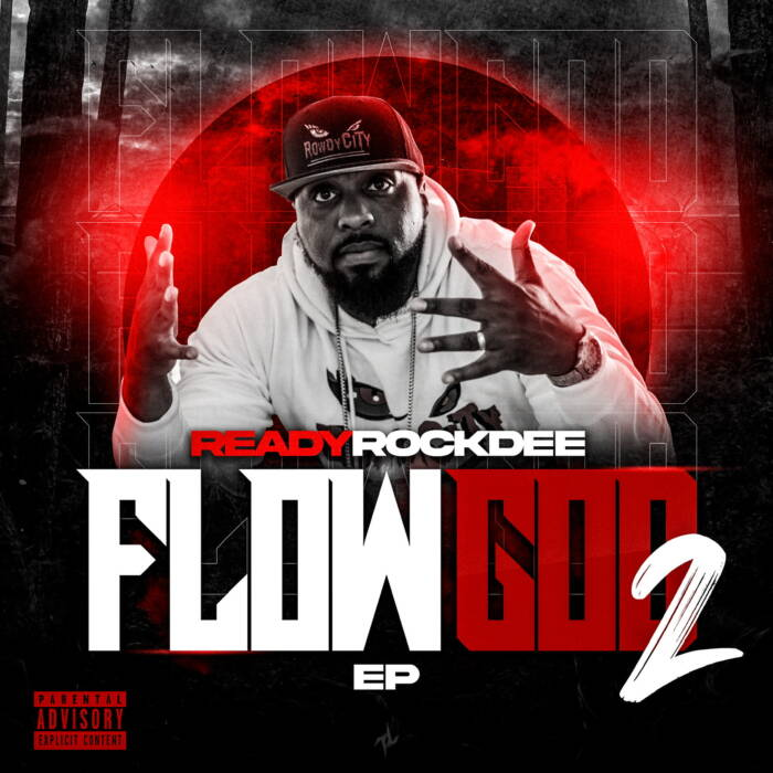 Flow-God-2-Cover ReadyRockDee - Flow God 2 (EP)