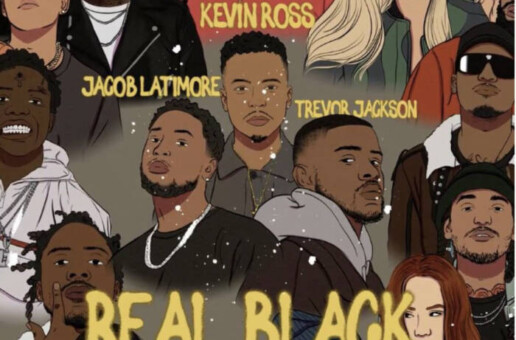 "Award-Winning R&B Recording Artist Kevin Ross Enlists Jacob Latimore and Trevor Jackson for Social Impact Anthem ""REAL BLACK"""