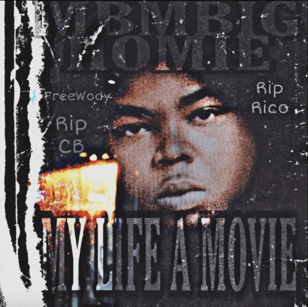 My-Life-A-Movie-Artwork-1024x1022 MBM BigHomie - My Life's A Movie (Album)