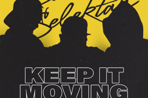 "Statik Selektah Taps Nas, Joey Bada$$ & Gary Clark Jr For ""Keep It Moving"" Single!"