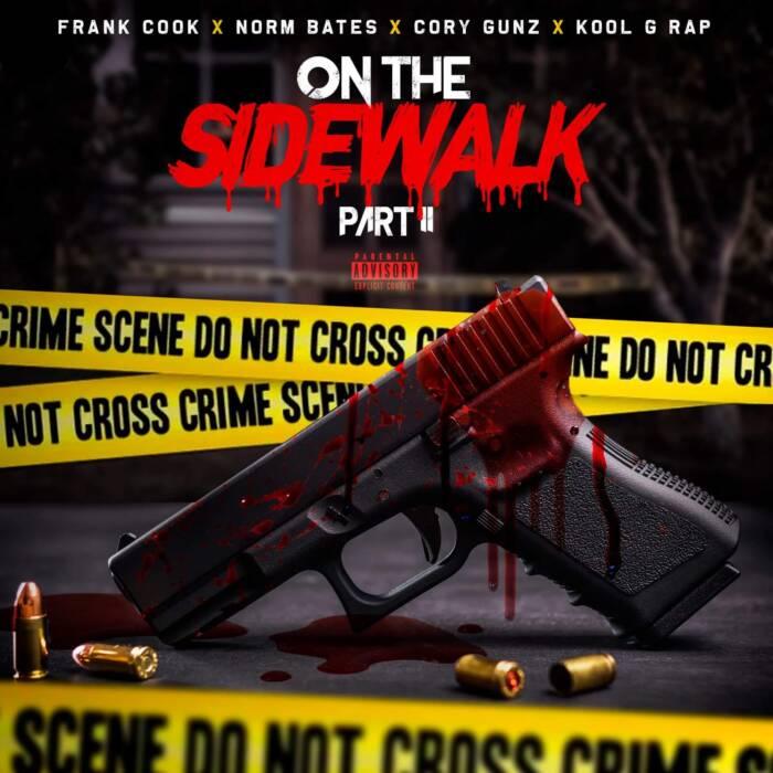"""image0-23 Frank Cook Ft. Kool G Rap, Cory Gunz & Norm Bates - """"On The Sidewalk PT. 2"""""""