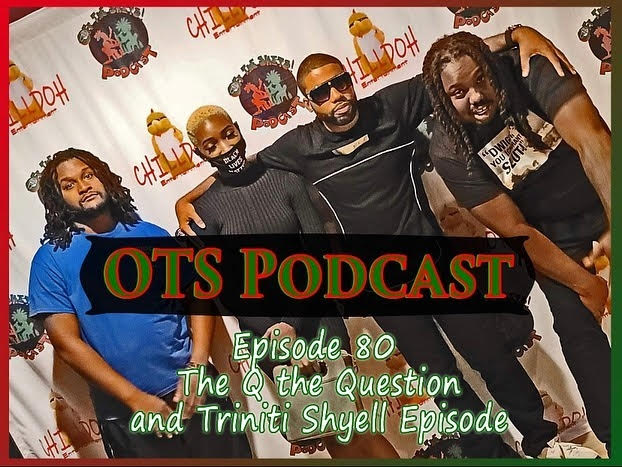 qthequestion Q The Question & Rising R&B Star Triniti Shyell Appear on The OTS Podcast!