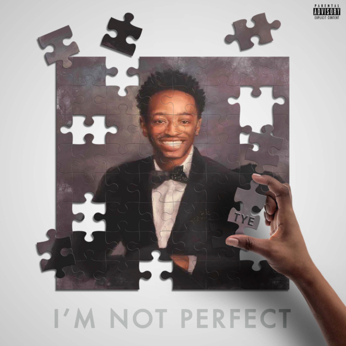 "unnamed-3-1 TYE drops new project called ""I'm Not Perfect"""