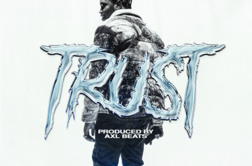 "FIVIO FOREIGN RETURNS WITH NEW AXL BEATS PRODUCED SONG ""TRUST"""