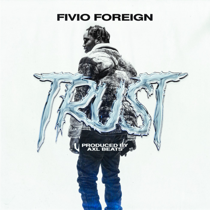 "unnamed-5-1 FIVIO FOREIGN RETURNS WITH NEW AXL BEATS PRODUCED SONG ""TRUST"""