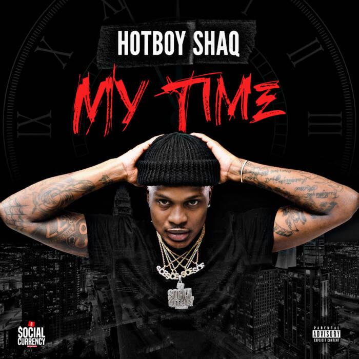 D9019D7A-94C7-43C0-8F90-D5AC411889C8 Hotboy Shaq - My Time (Album)