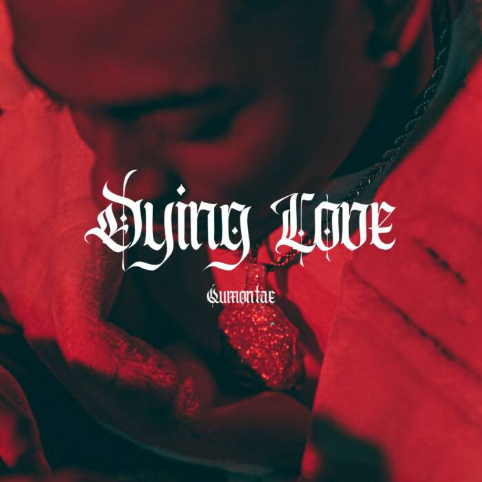 "Dying-Love Qumontae - ""Dying Love"" (Official Video)"