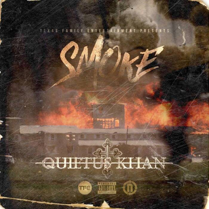 smoke Quietus Khan - Smoke