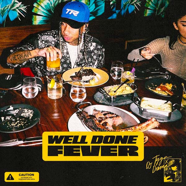 "tyga-well-done-fever Tyga Reveals ""Well Done Fever"" Tracklist!"