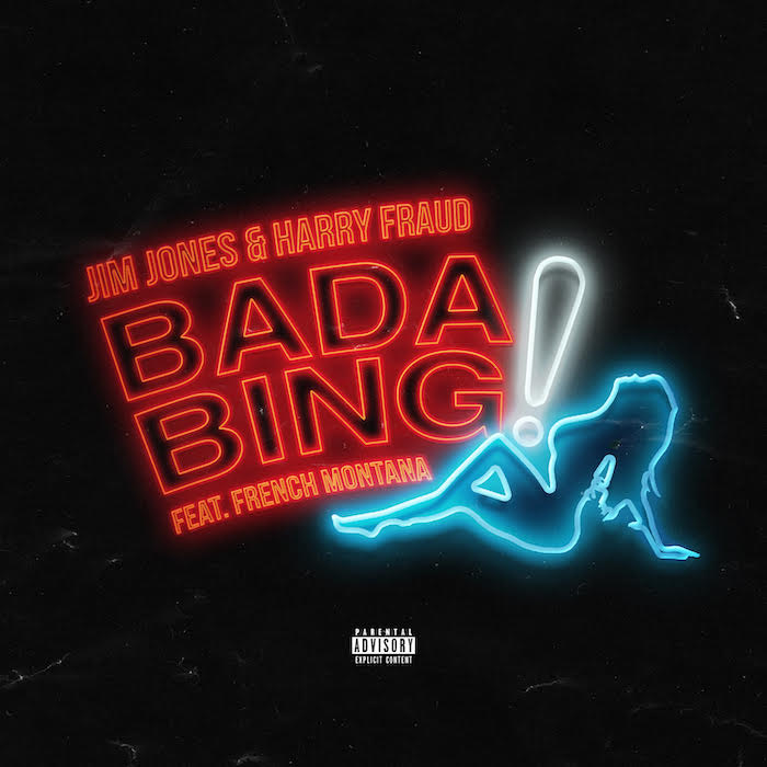 unnamed-15 Jim Jones & Harry Fraud ft. French Montana - Bada Bing