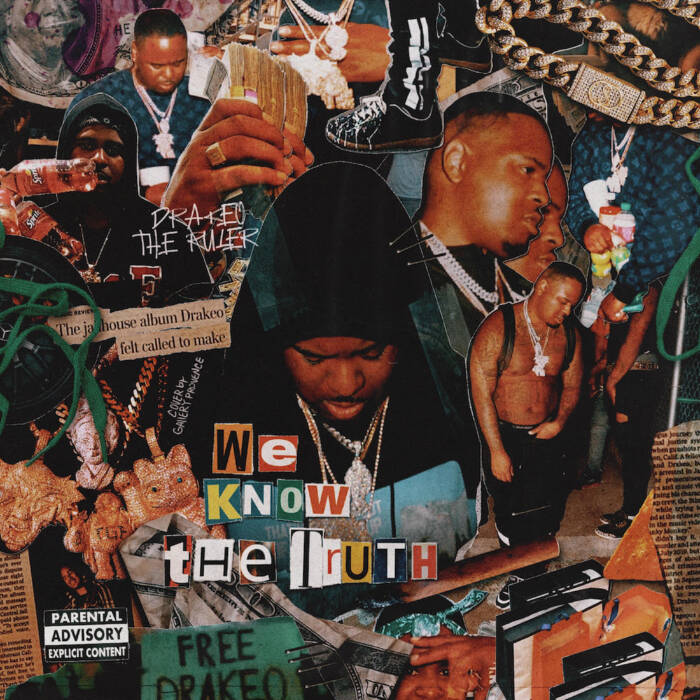 unnamed-7 Drakeo The Ruler – We Know The Truth (Deluxe Mixtape)