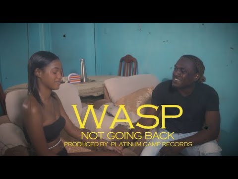 "0 Platinum Camp Empire Presents - WASP ""Not Going Back"" (Official Video)"