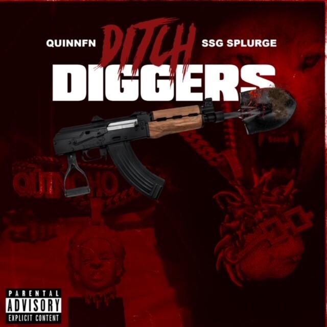 """IMG_7285 DJ Bubba ft. Quinnfn & SSG Splurge - """"Ditch Diggers"""""""