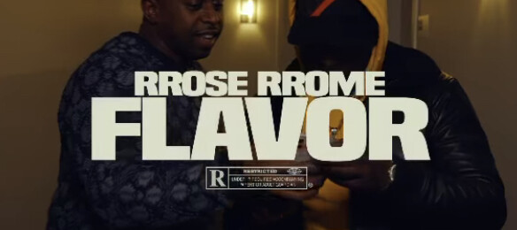 IMG_7905 RRose RRome - Flavor (Freestyle Video)