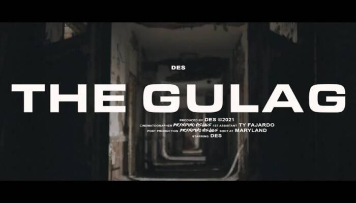 """The-Gulag-Thumbnail Des - """"The Gulag"""" (Music Video)"""