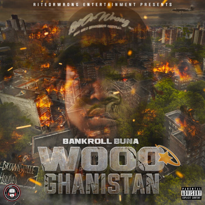 Wooo-Ghanistan Bankroll Buna - Wooo Ghanistan (Album)