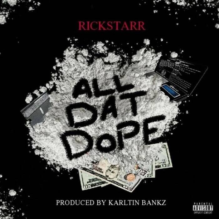 all-dat-dope RickStarr - All Dat Dope (Video)