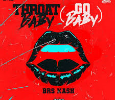 BRS Kash Shares New Visual For 'Throat Baby' Remix Ft. DaBaby & City Girls