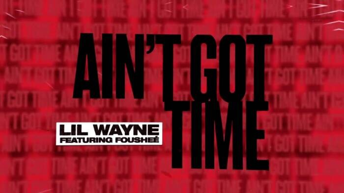 maxresdefault-1-1 Lil Wayne - Ain't Got Time