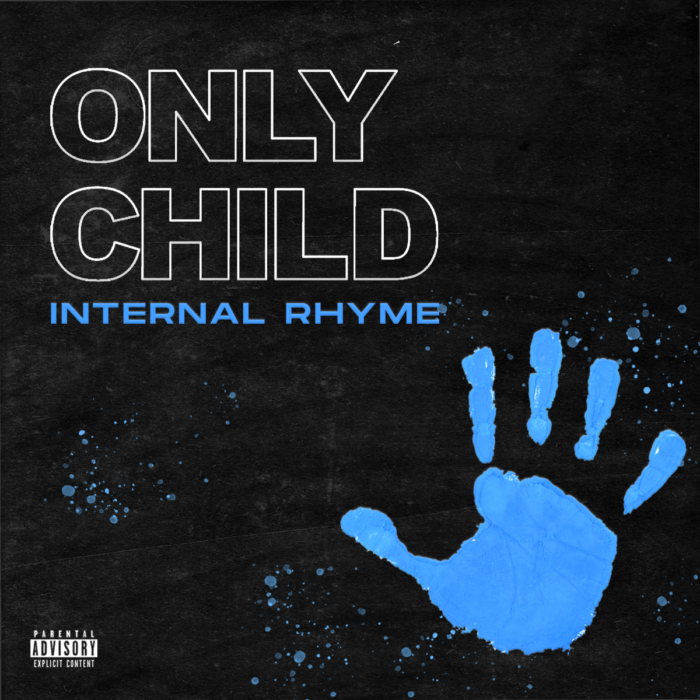 """unnamed-1 Internal Rhyme drops new EP """"Only Child"""" Out Now!"""