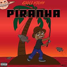 unnamed-17 Cooli Highh - Piranha