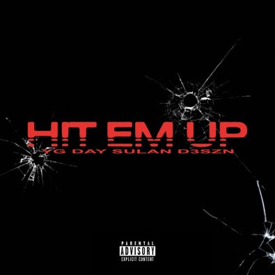 "unnamed-8 4HUNNID RECORDS RELEASES ""HIT 'EM UP"" SINGLE & MUSIC VIDEO FEATURING YG, DAY SULAN & D3szn"