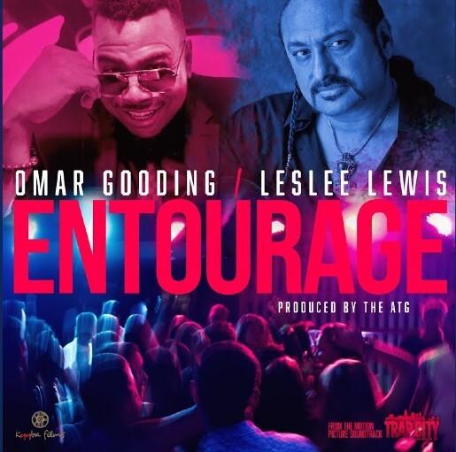 "Entourage-Artwork Omar Gooding ft. LesLee Lewis - ""Entourage"""