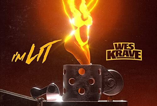 Wes Krave – I'm Lit (Video)