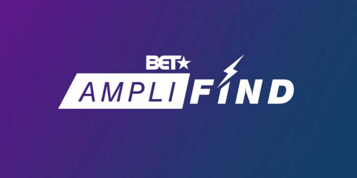 """image-3 BET LAUNCHES NATIONWIDE SEARCH FOR THE HOTTEST UNSIGNED MUSICAL ARTISTS IN NEW DIGITAL CONTEST SERIES """"BET AMPLIFIND"""""""