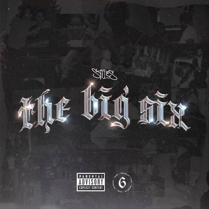"the-big-six-front New Stiles ""The Big Six"" Project & ""XSE"" Official Video"