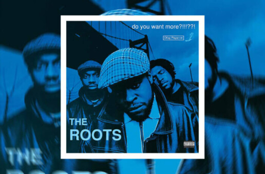 "The Roots Announce ""Do You Want More?!!!??!"" Deluxe!"