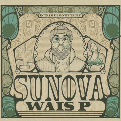 """unnamed-1-1-1 Wais P """"Sunova"""" [Album Stream & Documentary]"""