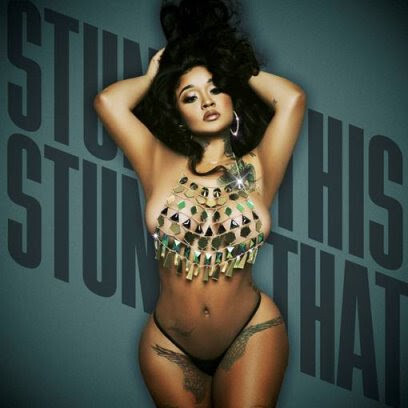 unnamed-1-9 STUNNA GIRL'S NEW MIXTAPE STUNNA THIS STUNNA THAT OUT NOW!
