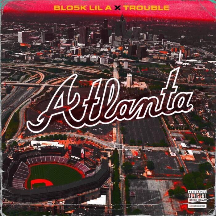 """Blo5k-Lil-A-Trouble-_Atlanta_ Blo5k Lil A (@Blo5k_LilA) & Trouble (@TroubleDTE) - """"Atlanta"""" (Video)"""