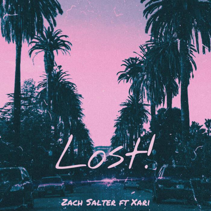 "LOST-Artwork Zach Salter Ft. Xari - ""LOST!"""
