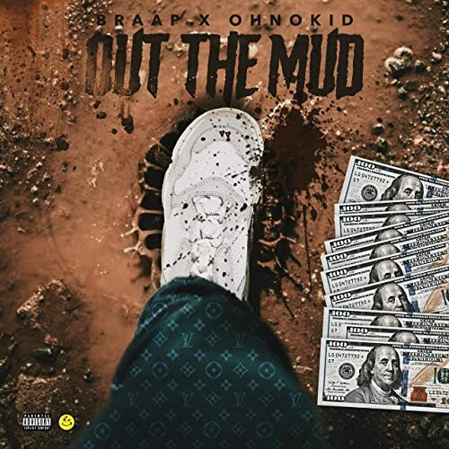 """Out-The-Mud-Artwork Braap feat. OHNOKID - """"Out The Mud"""""""