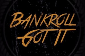 Bankroll Got It: Meet Hot Bay-to- L.A. Production Duo