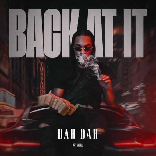 """image1-1-1 Dah Dah - """"Back At It"""" (Music Video)"""